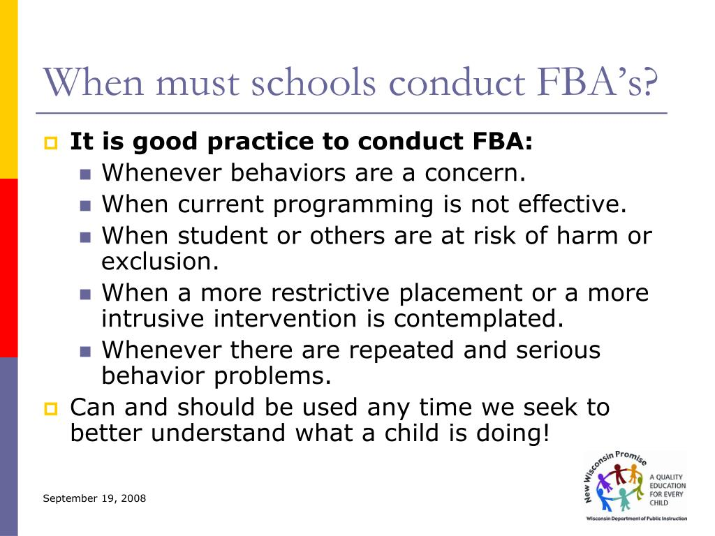 When must schools conduct FBA's?