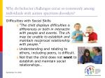why do behavior challenges occur so commonly among individuals with autism spectrum disorders10