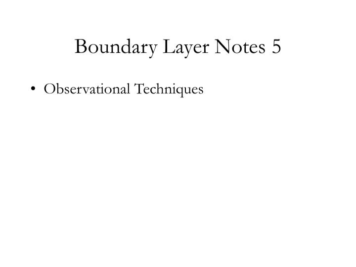 Boundary layer notes 5