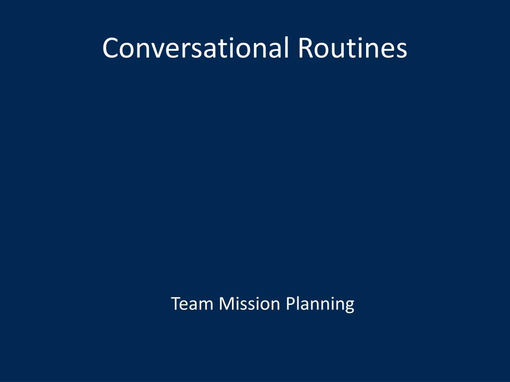 Conversational Routines