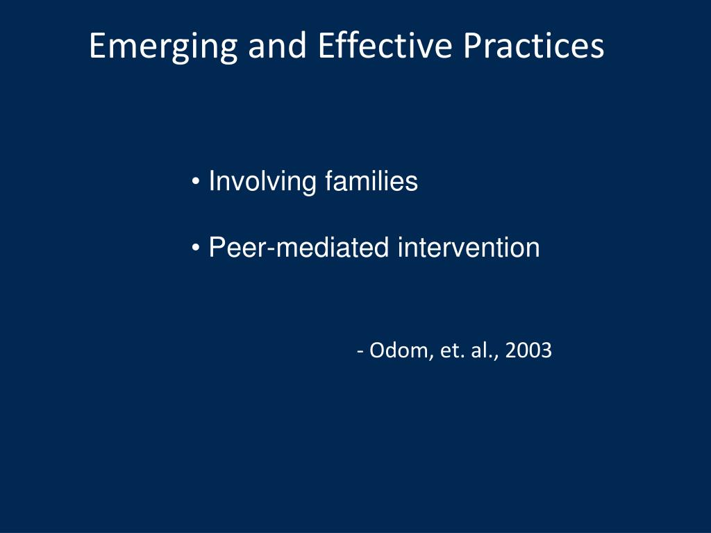 Emerging and Effective Practices