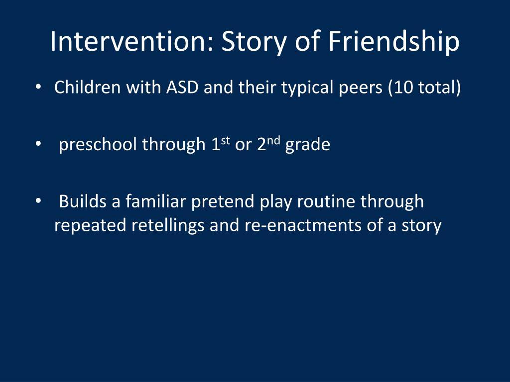 Intervention: Story of Friendship