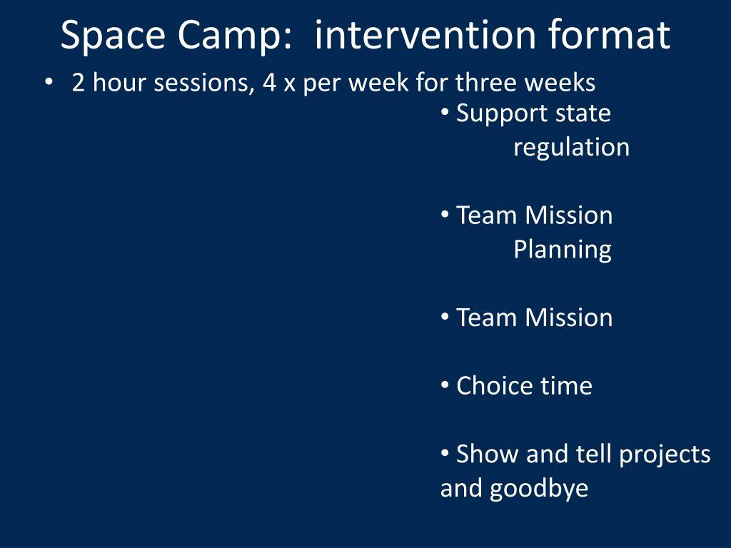 Space Camp:  intervention format