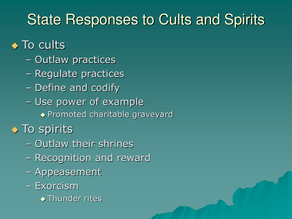 State Responses to Cults and Spirits