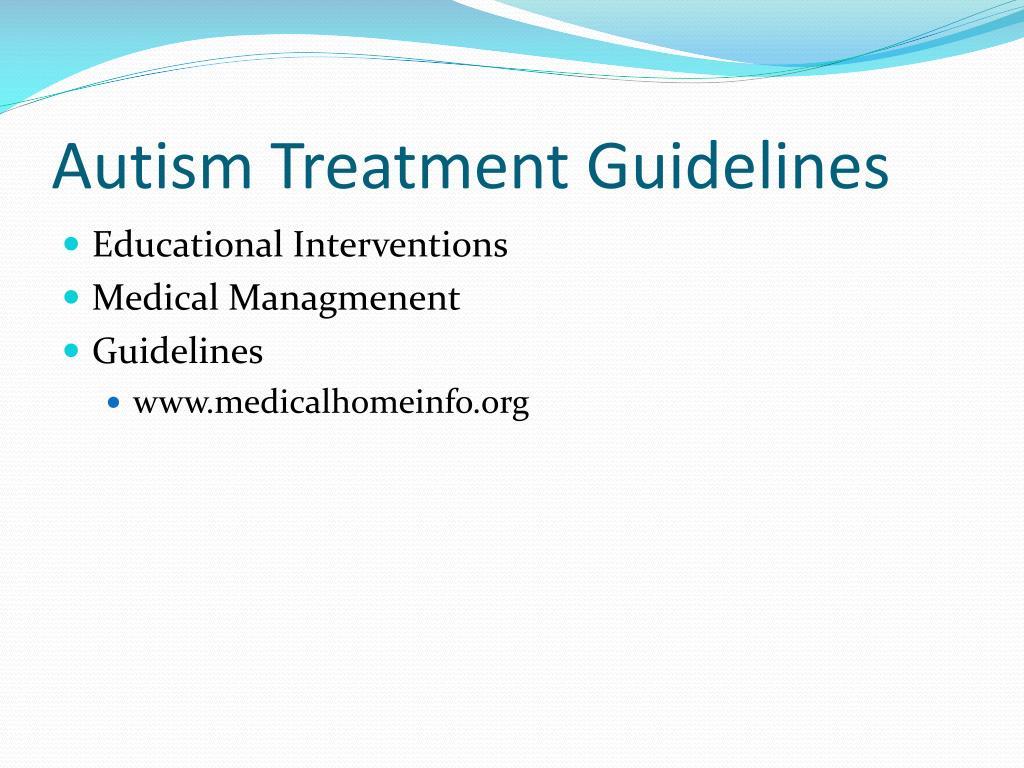 Autism Treatment Guidelines
