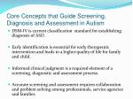 core concepts that guide screening diagnosis and assessment in autism