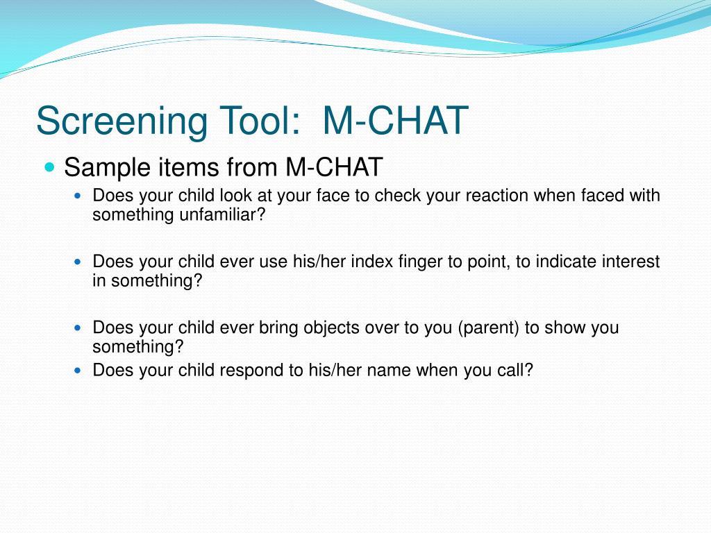 Screening Tool:  M-CHAT