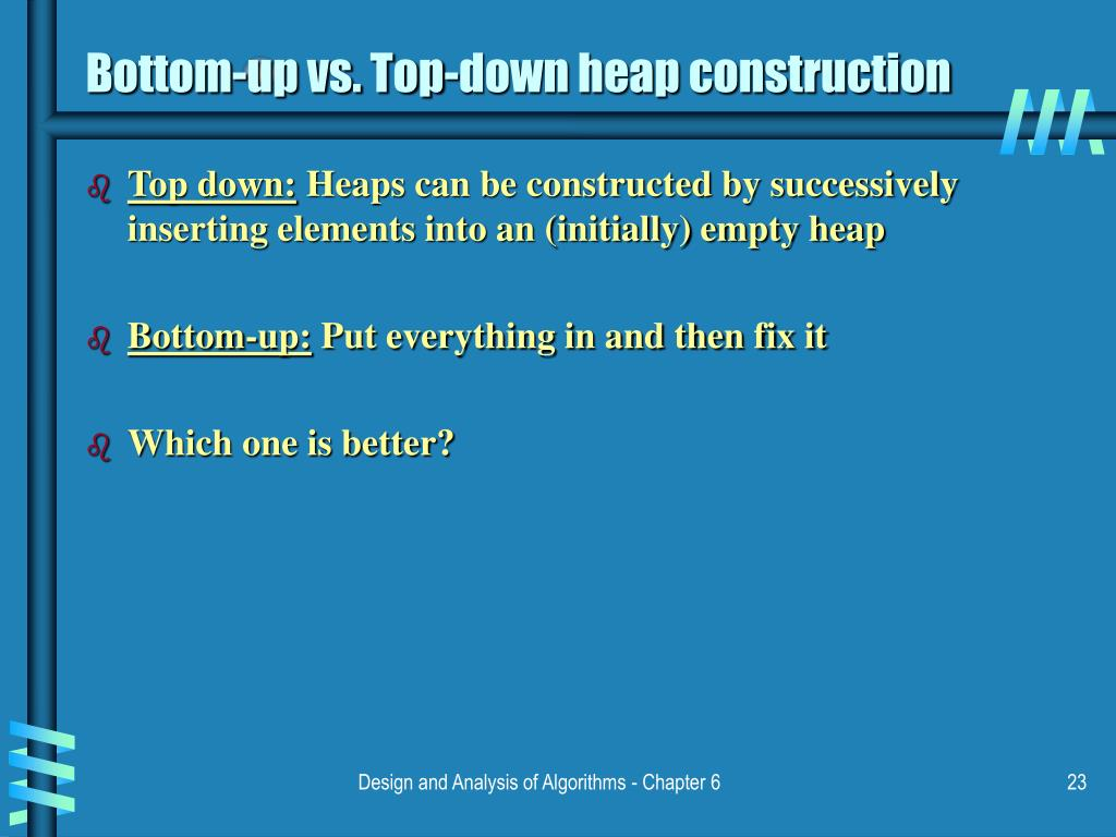 Bottom-up vs. Top-down heap construction