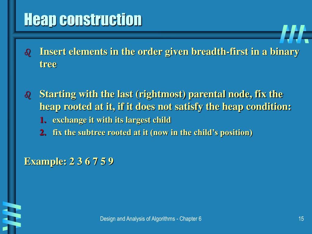 Heap construction