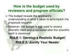 how is the budget used by reviewers and program officials