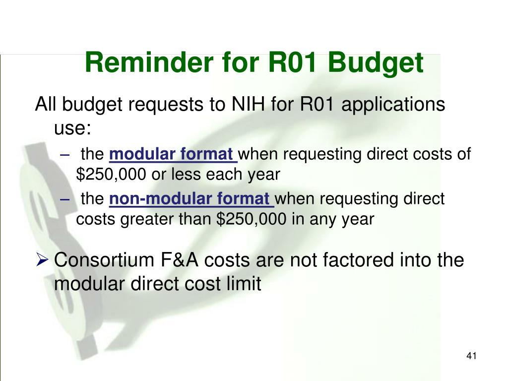 Reminder for R01 Budget