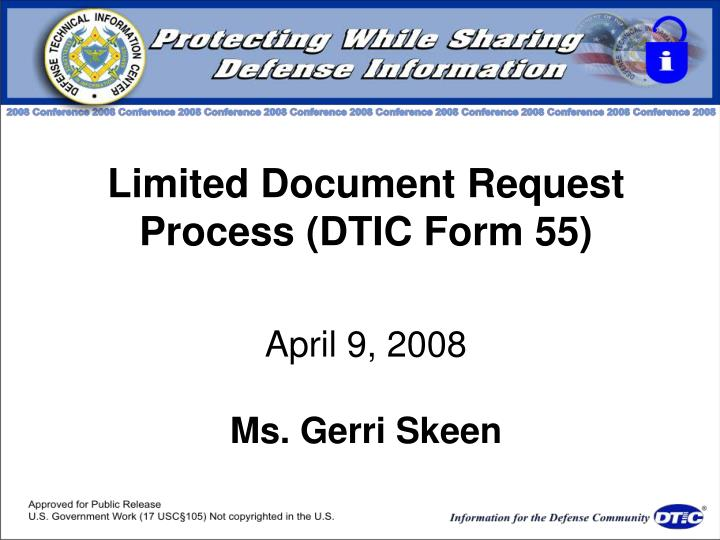 Limited Document Request Process (DTIC Form 55)