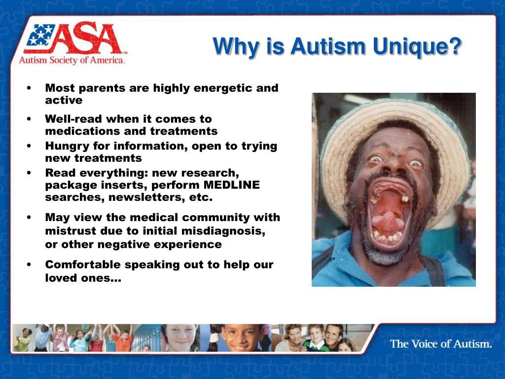 Why is Autism Unique?