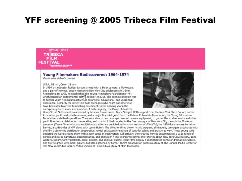 YFF screening @ 2005 Tribeca Film Festival
