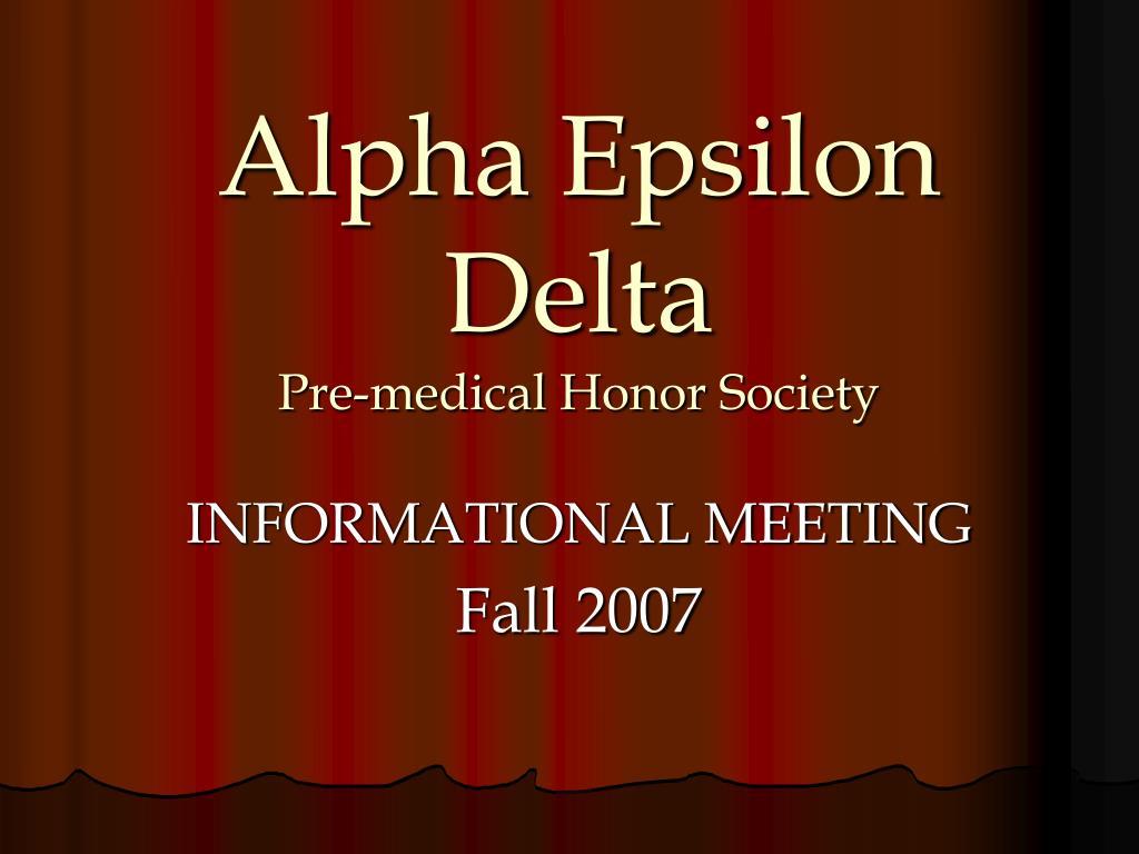 alpha epsilon delta pre medical honor society