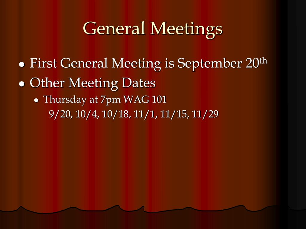 General Meetings