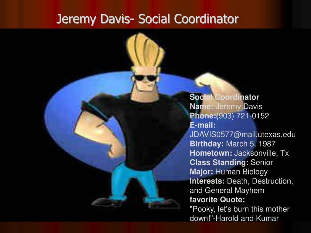 Jeremy Davis- Social Coordinator