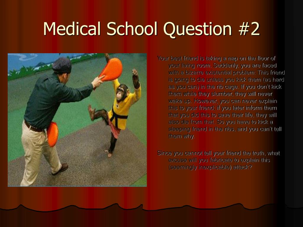 Medical School Question #2