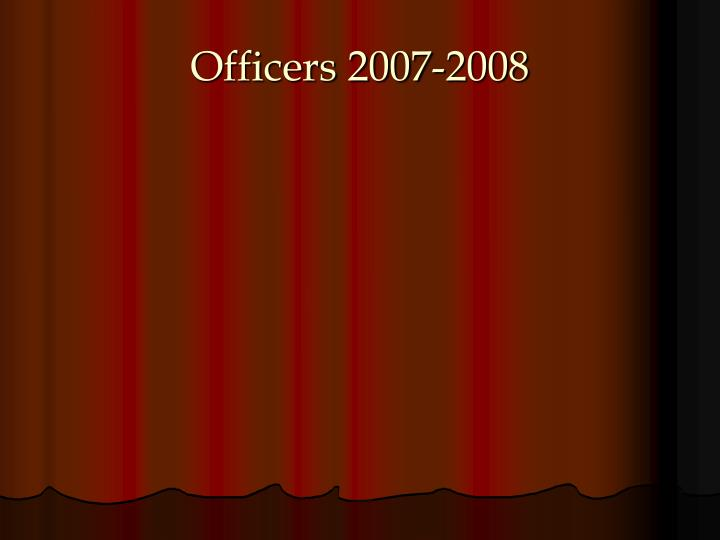 Officers 2007 2008