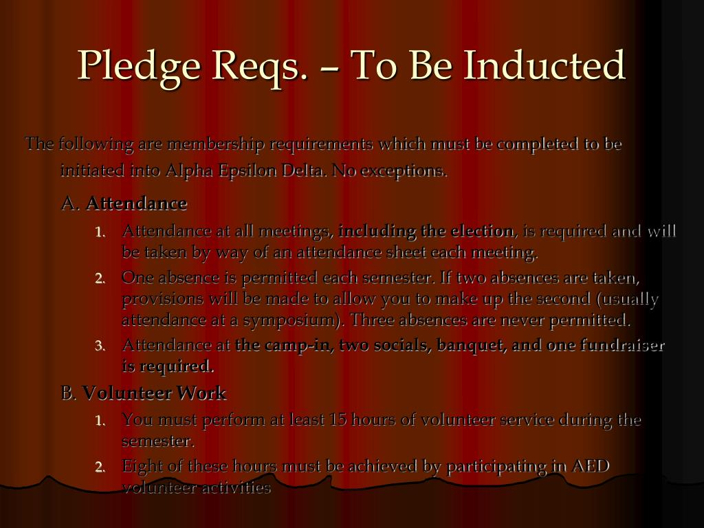 Pledge Reqs. – To Be Inducted