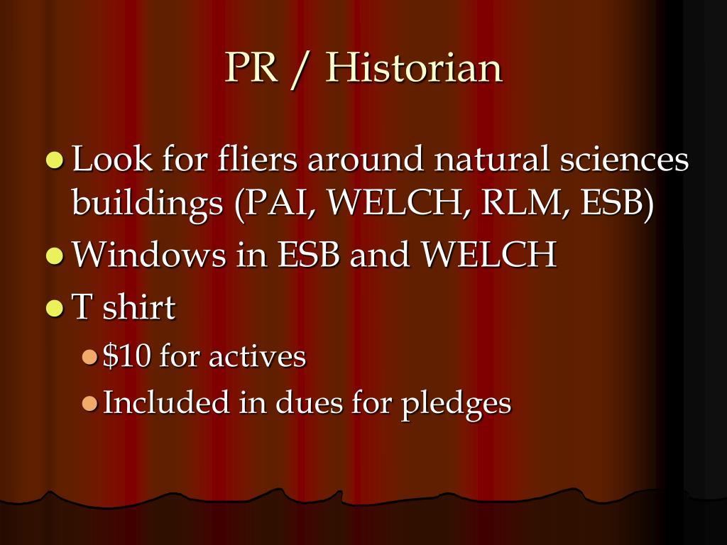 PR / Historian