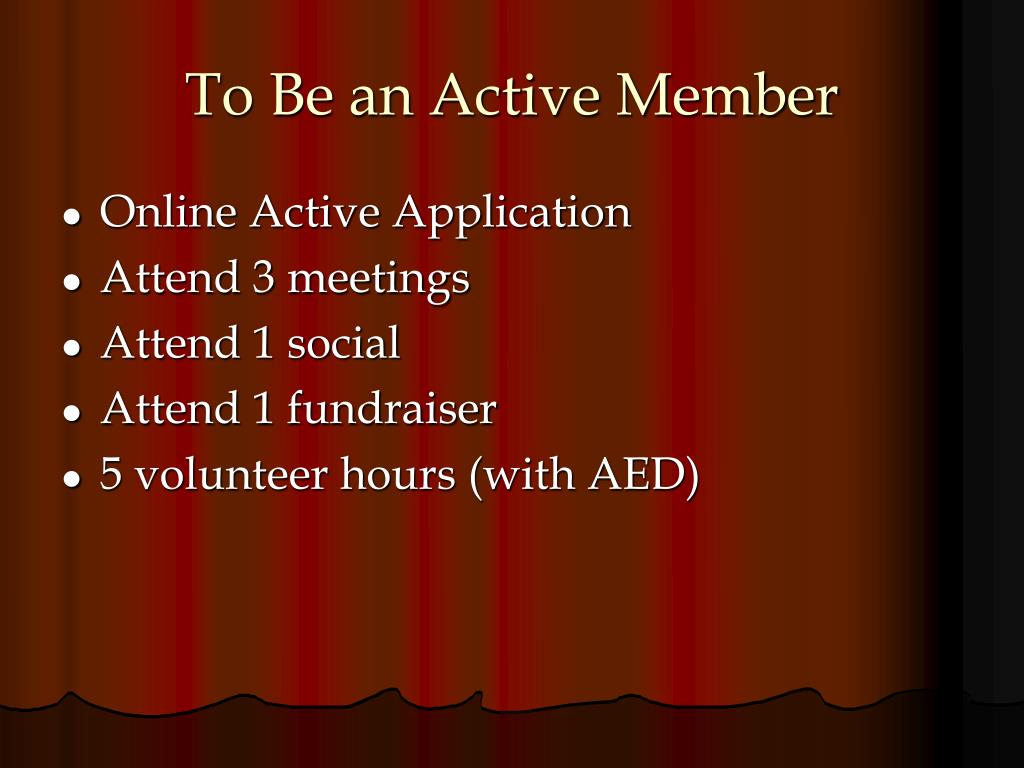 To Be an Active Member