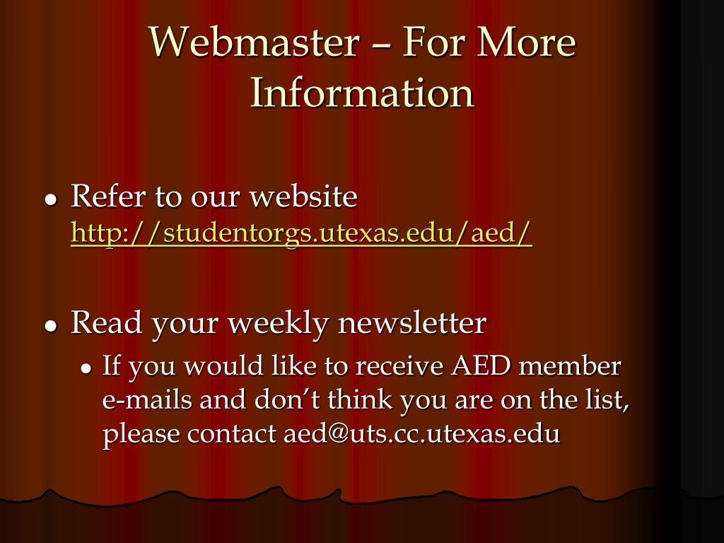 Webmaster – For More Information