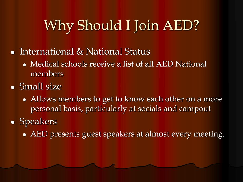 Why Should I Join AED?
