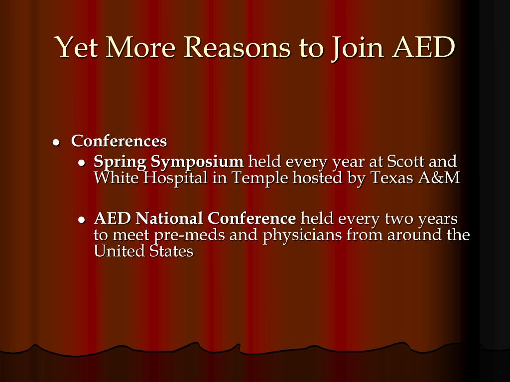 Yet More Reasons to Join AED