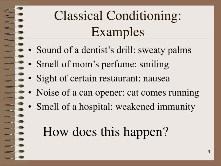 Classical Conditioning: Examples