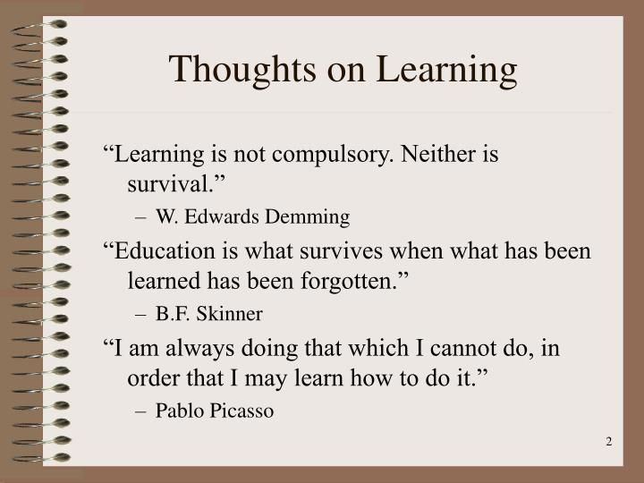 Thoughts on Learning