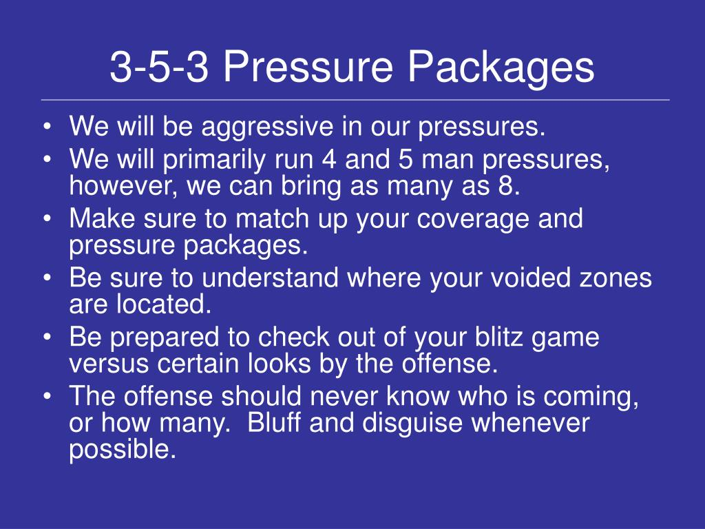 3-5-3 Pressure Packages