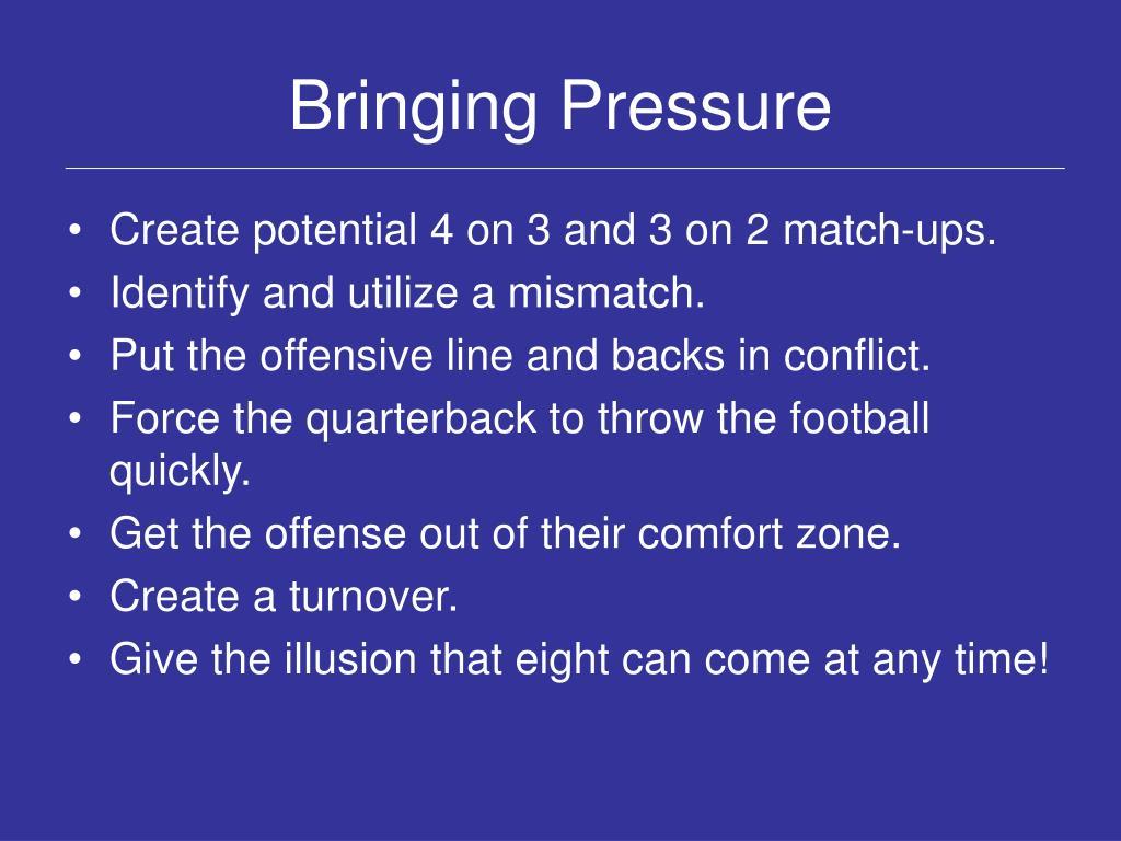 Bringing Pressure