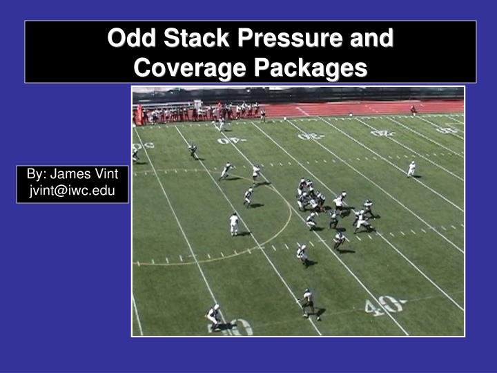 Odd stack pressure and coverage packages l.jpg