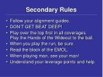 secondary rules