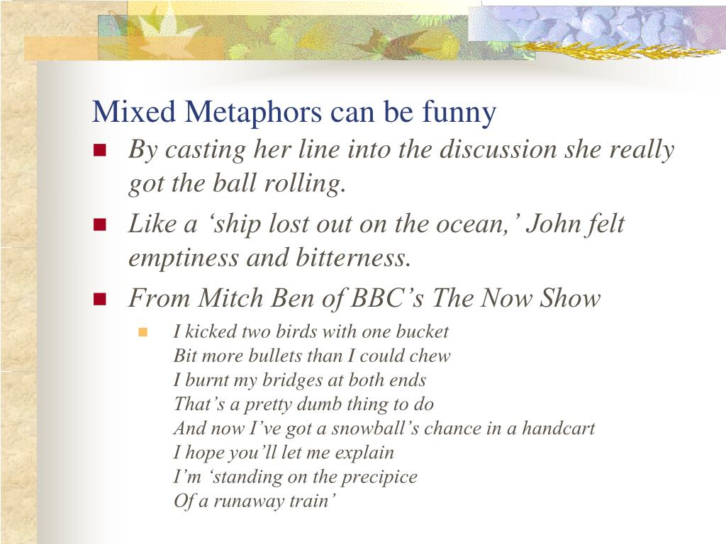 Mixed Metaphors can be funny