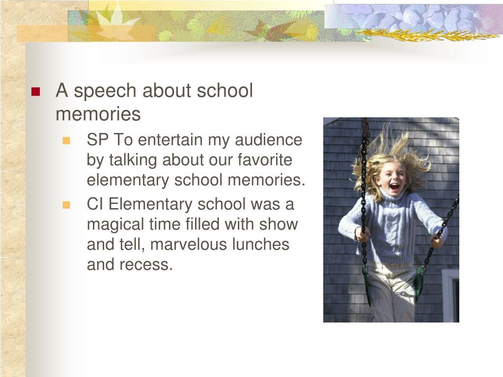 A speech about school memories