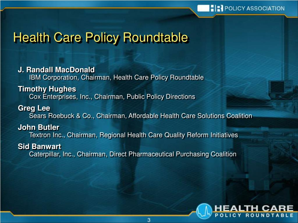 Health Care Policy Roundtable