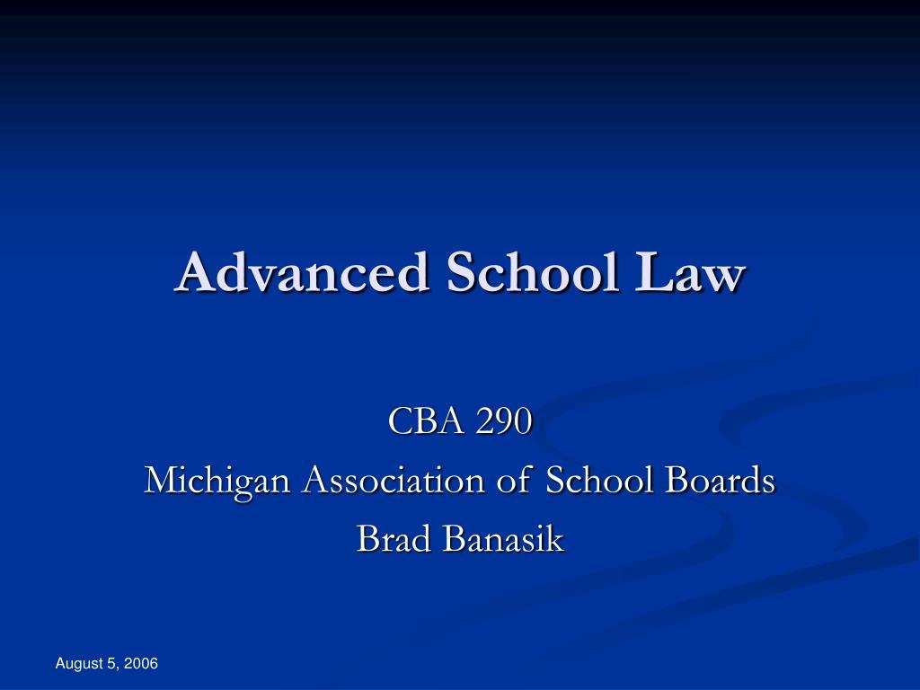 Advanced School Law