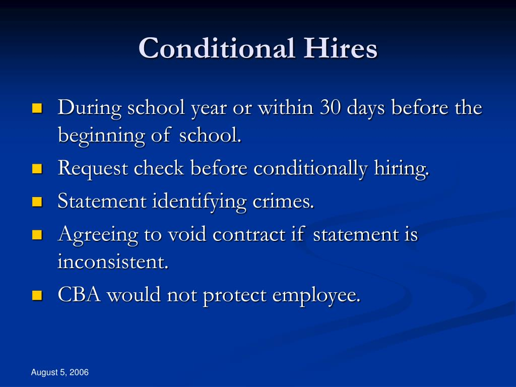 Conditional Hires