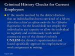 criminal history checks for current employees26