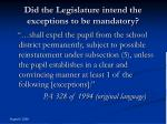 did the legislature intend the exceptions to be mandatory