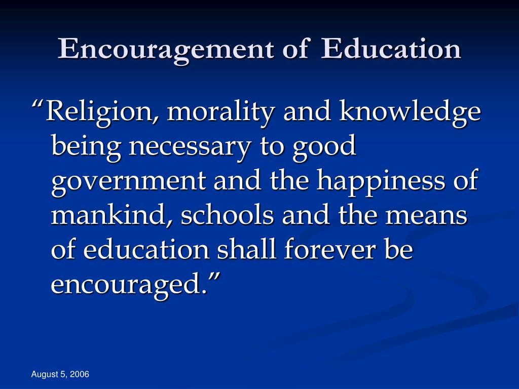Encouragement of Education