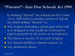 firearm gun free schools act 1994