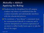 mahaffey v aldrich applying the ruling