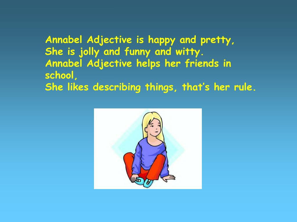 Annabel Adjective is happy and pretty,