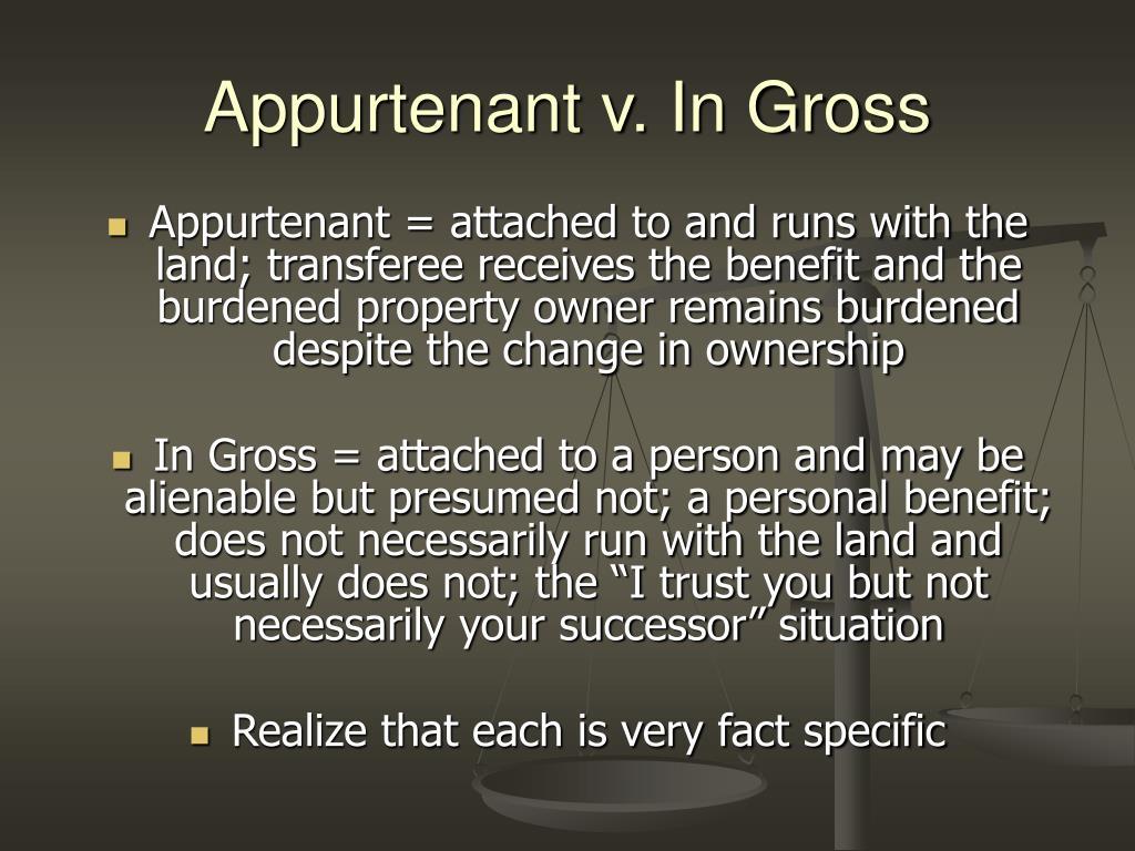 Appurtenant v. In Gross