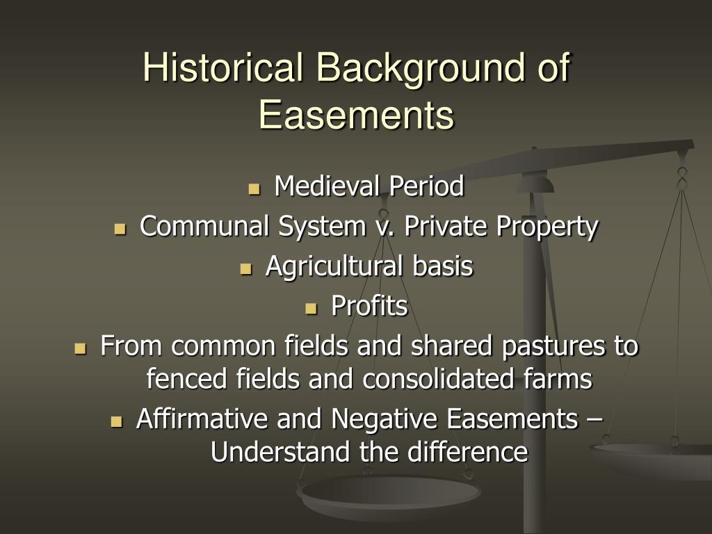 Historical Background of Easements