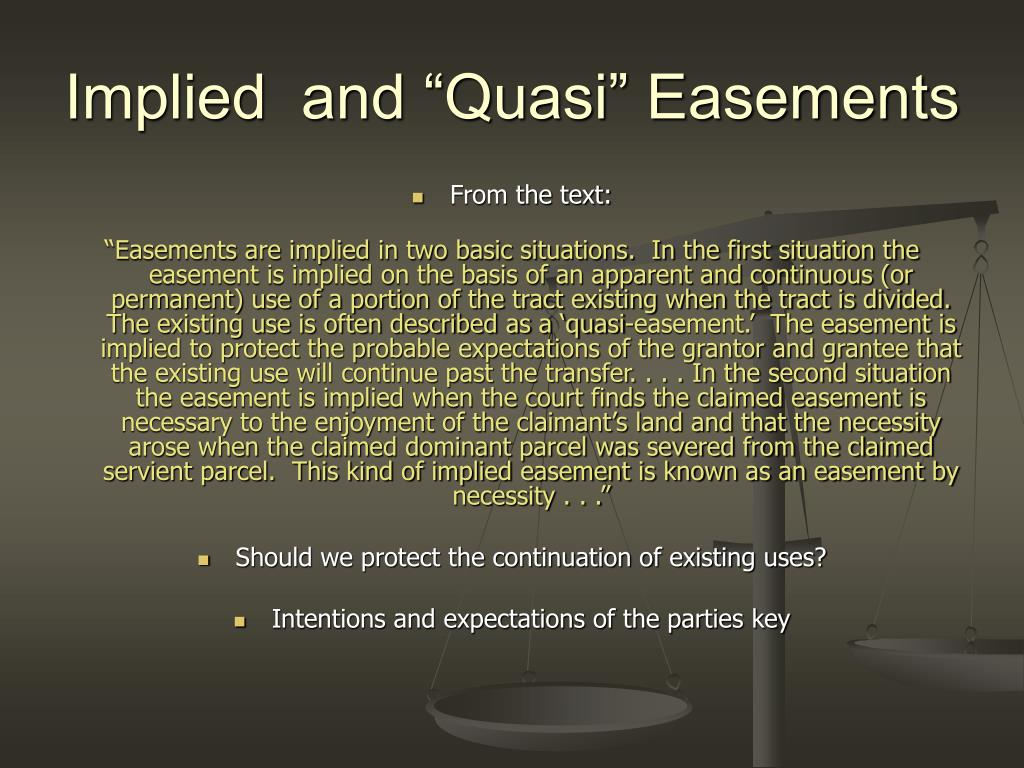 "Implied  and ""Quasi"" Easements"
