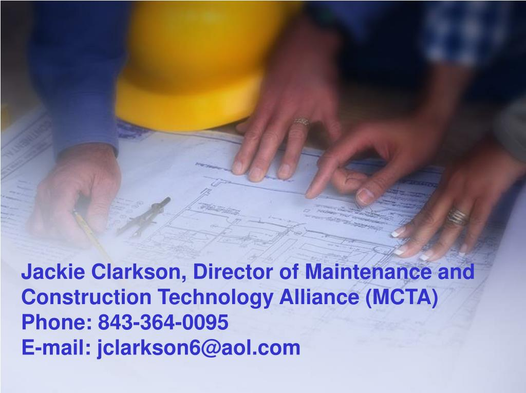 Jackie Clarkson, Director of Maintenance and Construction Technology Alliance (MCTA)